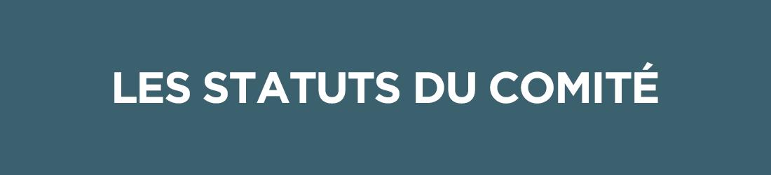 le comité - les statuts du comité