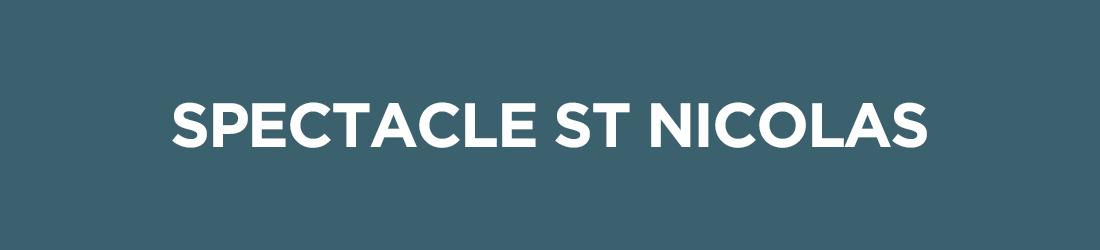 les activités - spectacle St Nicolas